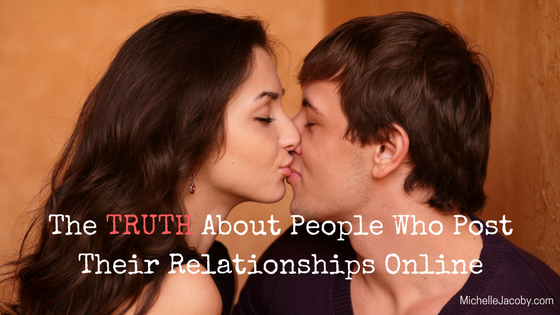 The TRUTH about people who post their relationships online